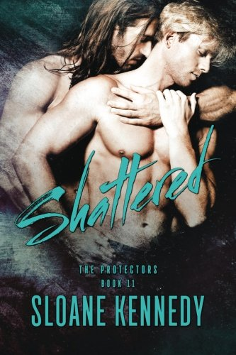 Shattered (The Protectors) (Volume 11)
