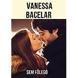 Sem fôlego (Portuguese Edition)