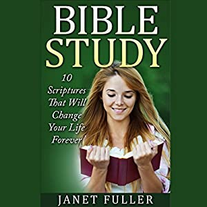 10 Scriptures in the Bible That Will Change Your Life Forever Audiobook