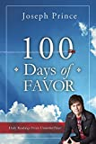 img - for 100 Days of Favor: Daily Readings From Unmerited Favor book / textbook / text book