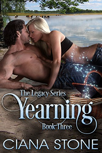 Yearning: Enchanting the Shifter (Legacy: A Paranormal Series Book 3) by [Stone, Ciana]