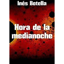 Hora de la medianoche (Spanish Edition)