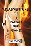 Misadventures of a Pattaya Bar Owner