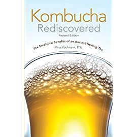 Kombucha Rediscovered! Revised Edition 6 The fermented tea known as kombucha (kom-boo-cha) has been hailed as a cure-all in many parts of the world. Kombucha's popularity in North America is surgi