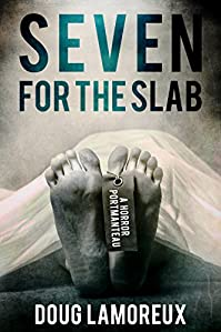 Seven For The Slab by Doug Lamoreux ebook deal