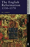 img - for The English Reformation 1530 - 1570 (Seminar Studies) by W. J. Sheils (1989-03-28) book / textbook / text book