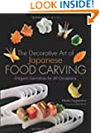 The Decorative Art of Japanese Food C...