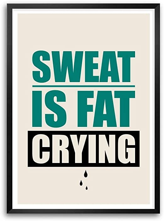 FITNESS inspirational motivational poster SWEAT IS JUST FAT CRYING 24X36