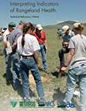 img - for Interpreting Indicators of Rangeland Health book / textbook / text book
