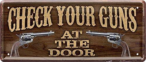 28 x 12 cm Check Your Guns at The Door 1189 Targa Decorativa in Metallo