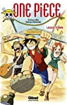 Roman One Piece - Logue Town par Oda