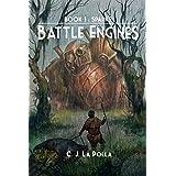 Battle Engines: Book 1: Sparks