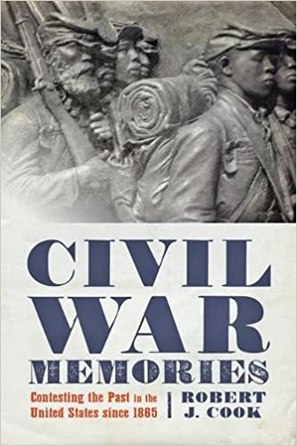 a9d816c73005 Civil War Memories  Contesting the Past in the United States since 1865   Robert J. Cook  9781421423494  Amazon.com  Books