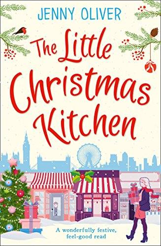 When Is Little Christmas.The Little Christmas Kitchen A Wonderfully Festive Feel Good Read