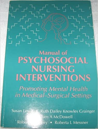 Manual Of Psychosocial Nursing Interventions Promoting Mental