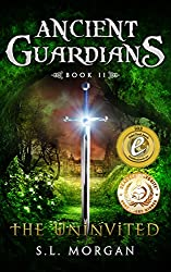 Ancient Guardians: The Uninvited (Ancient Guardians Supernatural Series, Book 2) (Volume 2)