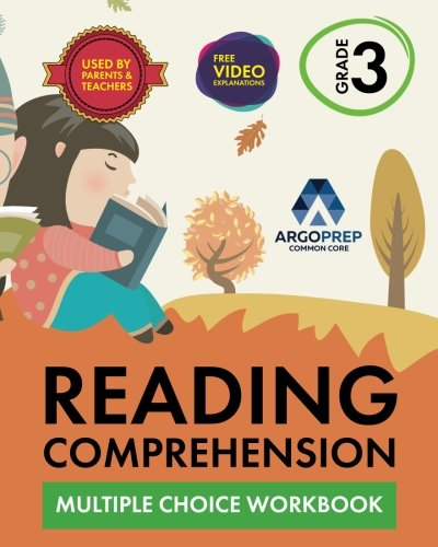 3rd Grade Reading Comprehension Workbook: Multiple Choice Workbook by ArgoPrep