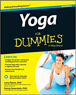 Yoga For Dummies: Larry Payne, Georg Feuerstein ...