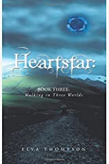 HeartStar: Book Three: Walking in Three Worlds Paperback