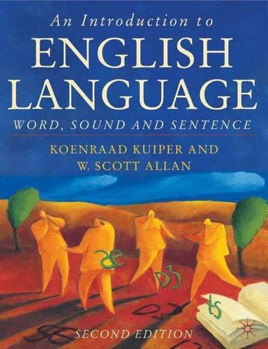 An Introduction to English Language: Word, Sound, and Sentence