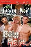 Bete Noire, Louisa Neil, 1622414616