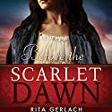 Before the Scarlet Dawn: Daughters of the Potomac, Book 1 Audiobook by Rita Gerlach Narrated by Christine Marshall