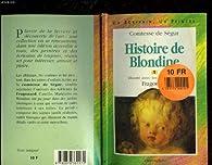 HISTOIRE DE BLONDINE. TOME 1 par Comtesse de Ségur