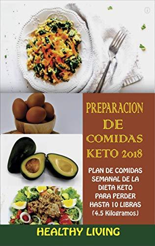 Preparación de Comidas Keto 2018 (Spanish Edition)