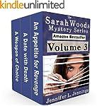 Sarah Woods Mystery Series (Volume 3)...