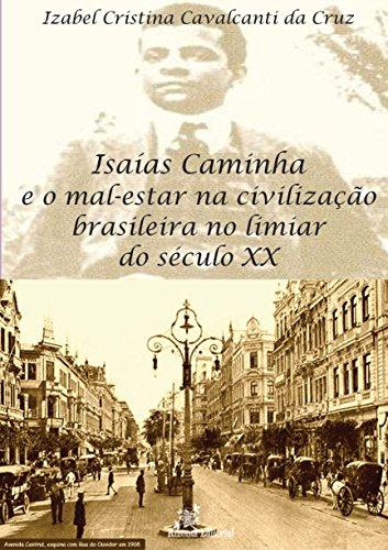 Isaías Caminha e o Mal-estar na Civilização Brasileira no Limiar do século XX