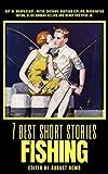 7 best short stories - Fishing
