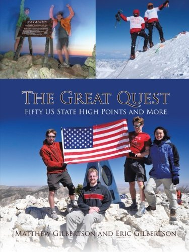 The Great Quest: Fifty US State High Points and More by Matthew Gilbertson - Highpoint Shopping