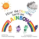 Books : How the Crayons Saved the Rainbow