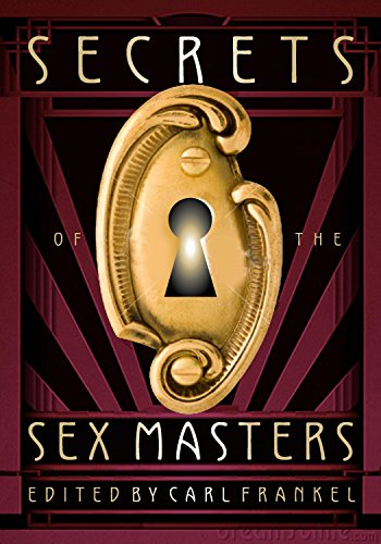 Secrets of the sex masters kindle edition by carl frankel secrets of the sex masters by frankel carl fandeluxe Gallery