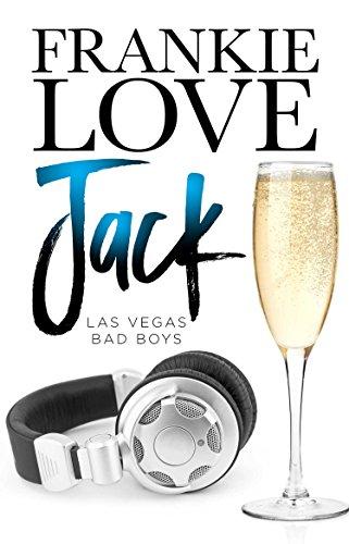 JACK: Las Vegas Bad Boys (The Las Vegas Bad Boys Book 4)