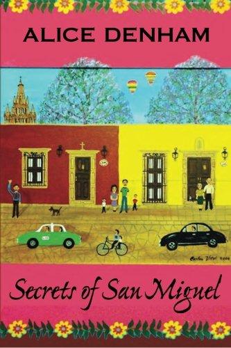 (Secrets of San Miguel)