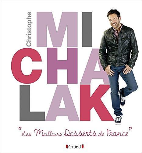 Livre Les Meilleurs Desserts de France pdf