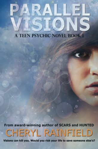 Parallel Visions: A Teen Psychic Novel (Volume 1) pdf epub