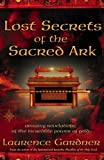 download ebook lost secrets of the sacred ark: amazing revelations of the incredible power of gold by laurence gardner (2-feb-2004) paperback pdf epub