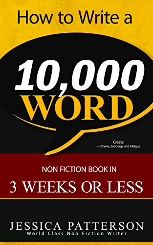 How to write a 10 000 word nonfiction book in 3 weeks or less how to write a 10000 word nonfiction book in 3 weeks or less self fandeluxe Gallery
