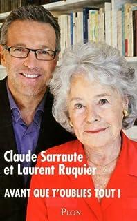 Avant que t'oublies tout!, Sarraute, Claude