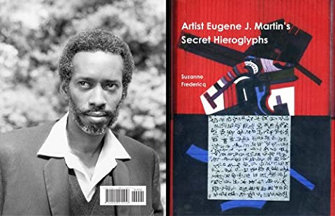 Artist Eugene J. Martin' s Secret Hieroglyphs - Black History Collage