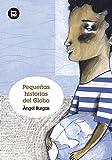 Pequeñas historias del globo (Grandes Lectores) (Spanish Edition)