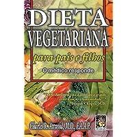 Dieta Vegetariana Para Pais E Filhos