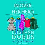 In over Her Head | Lisa Fenwick,Leighann Dobbs