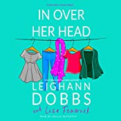 In over Her Head | Leighann Dobbs, Lisa Fenwick