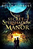 Book cover image for The Secret of Spellshadow Manor
