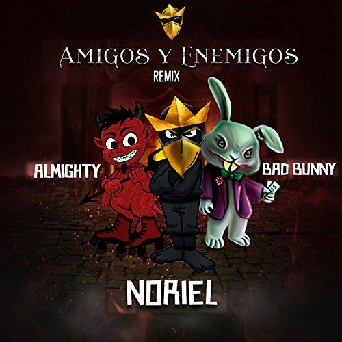 ... Amigos y Enemigos (Remix) [Exp..
