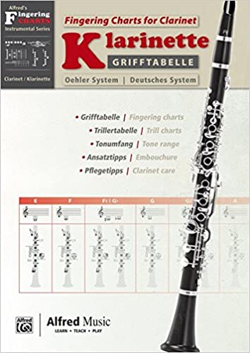 Fingering Charts for Clarinet -- O Grifftabelle für Klarinette Deutsches System