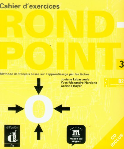 Rond Point 3, Cahier d'exercices + CD (French Edition)